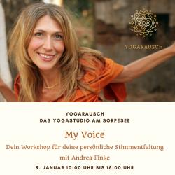 09.01.2021: MY VOICE- Dein Workshop für deine persönliche Stimmentfaltung Mit Andrea Finke